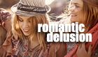 ROMANTIC DELUSION