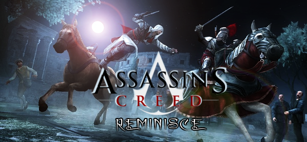 Assassins Creed Reminisce