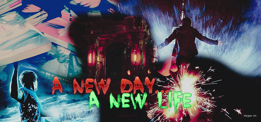 A new day, A new Life #}