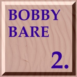 Bobby Bare - Discography (105 Albums = 127CD's) - Page 4 11uj7zb