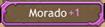 Morado +1