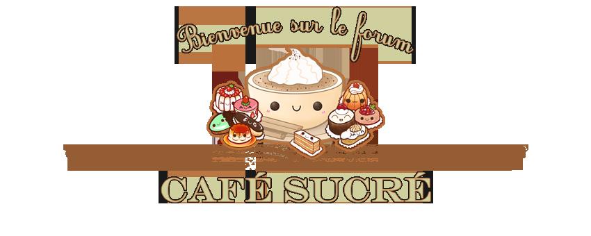 Le Café Sucré ♦ T0qhp2