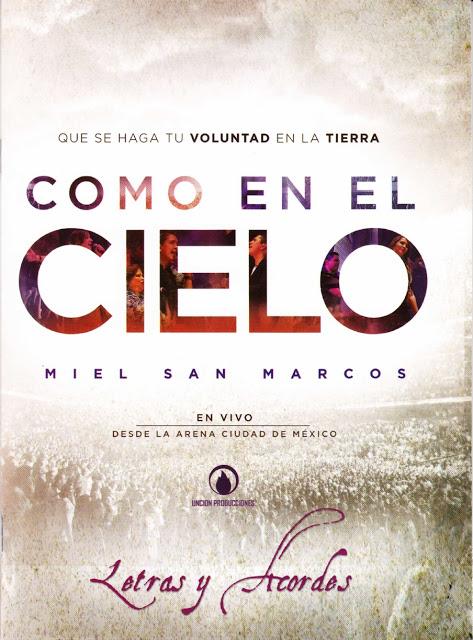 CANCIONERO: Miel San Marcos  (Como En El Cielo) (Letras y Acordes) (PDF) 2cyo908