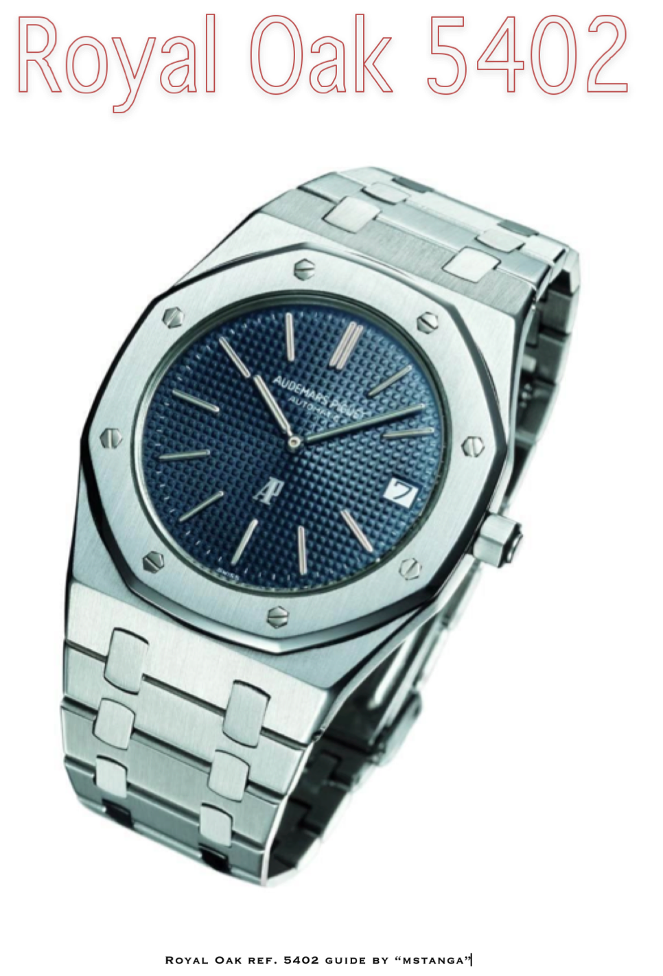 READY: Royal Oak ref. 5402 guide (the English version is online) 2dceexe