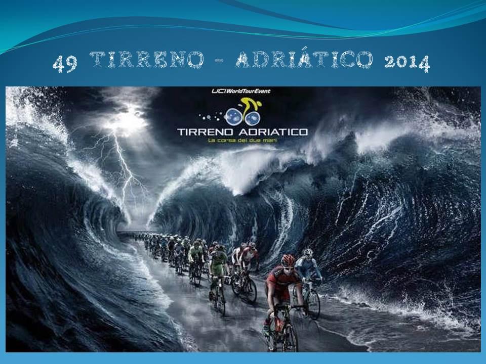 49a Tirreno-Adriatico (2.UWT) 2014 2q3rfvb