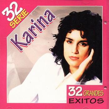 Karina - Serie 32 Grandes Exitos (NUEVO) 30ni5v5