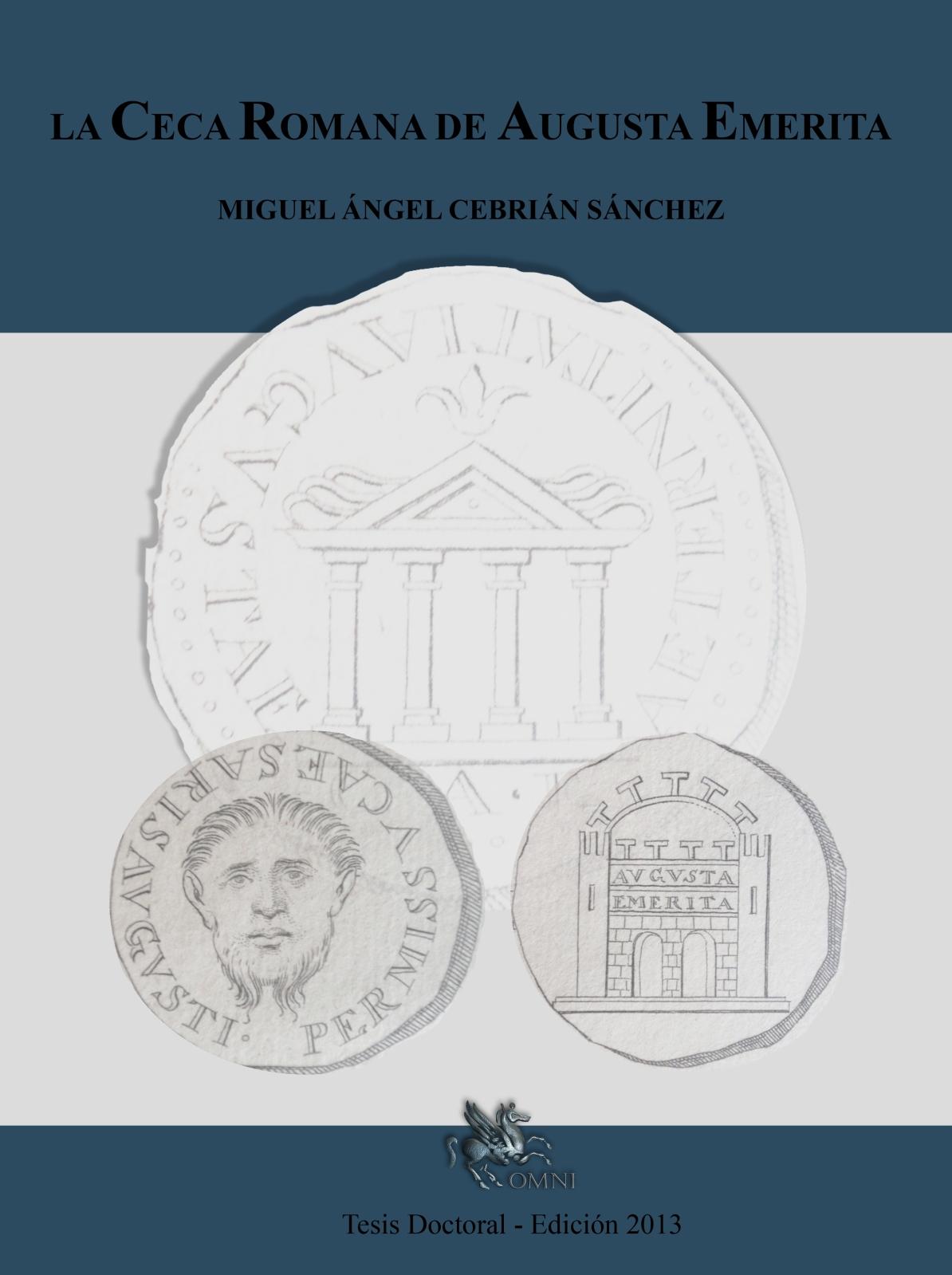 LA CECA ROMANA DE AUGUSTA EMERITA de Miguel Angel Cebrían ¡¡NUEVA REEDICION!! 212g5k0