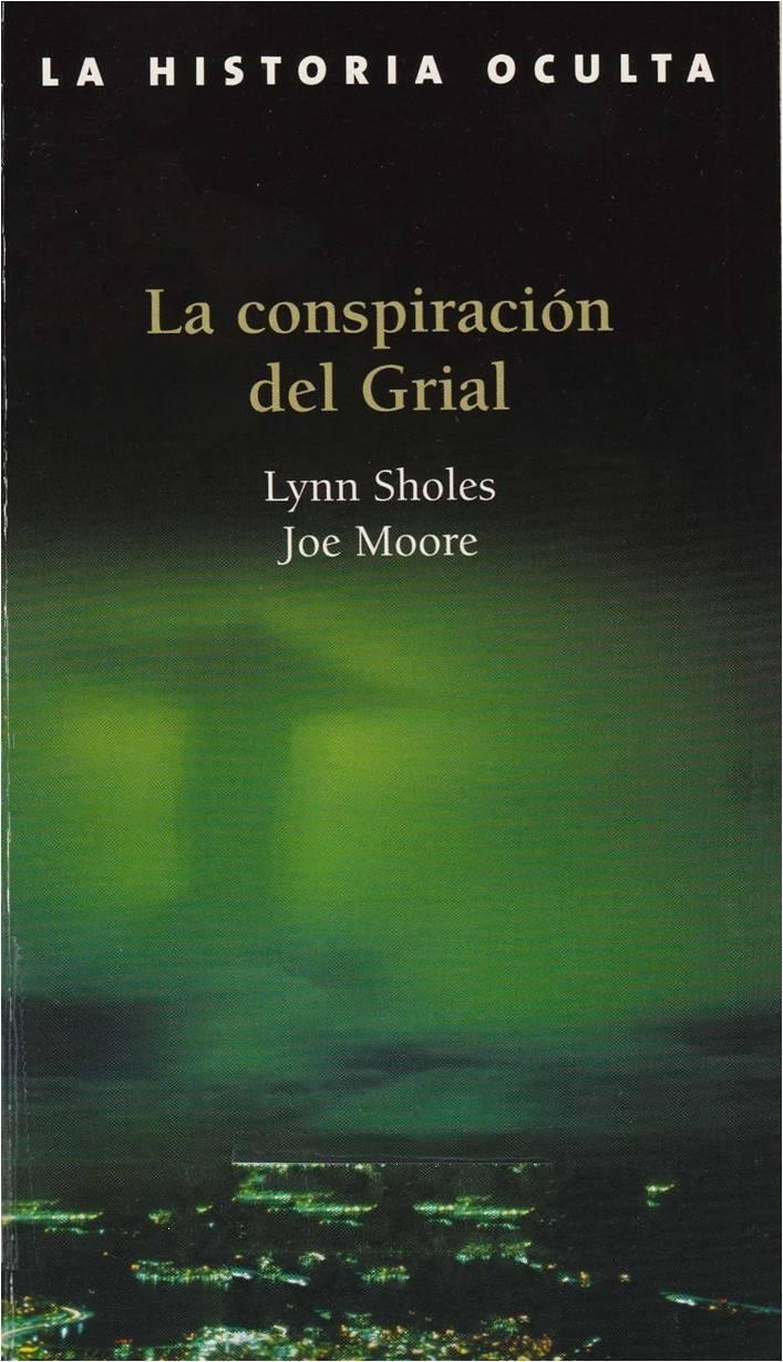 La conspiración del grial - Lynn Sholes & Joe Moore 2uy67ba