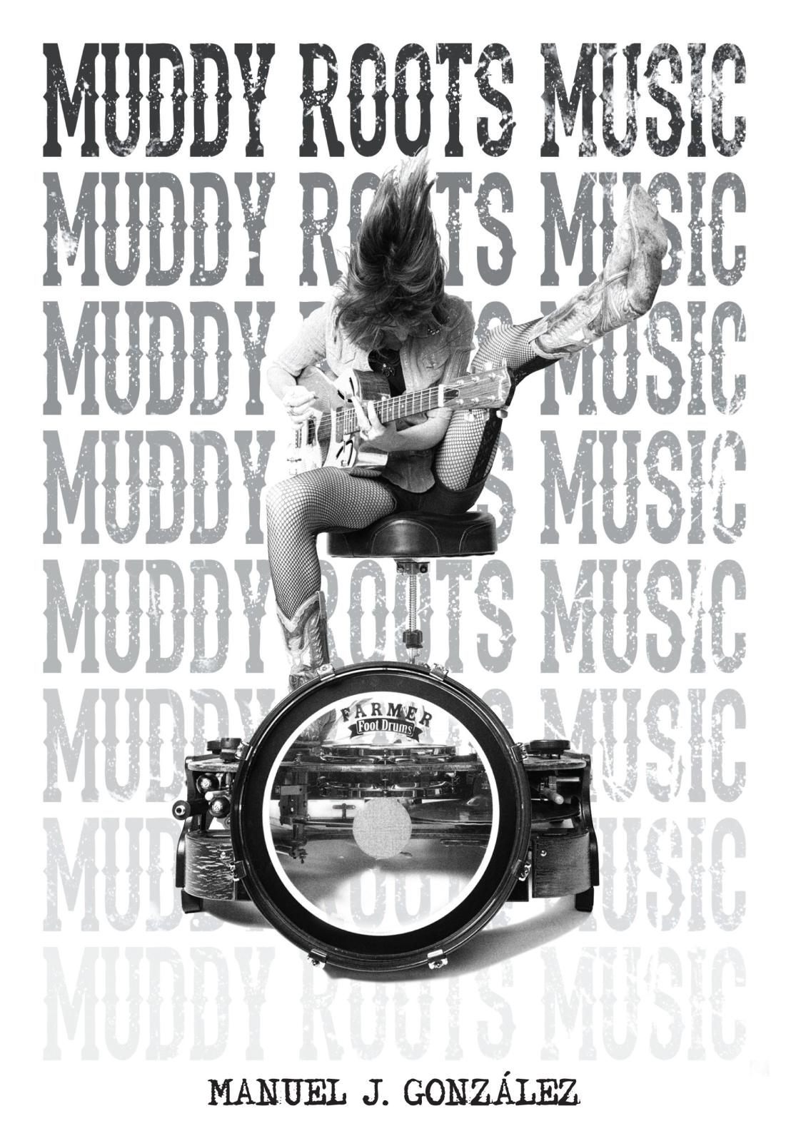 Muddy Roots Music (The Book) 2s93adj