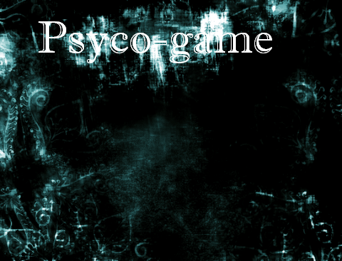 Psyco-Game:The Nightmare 34617bd