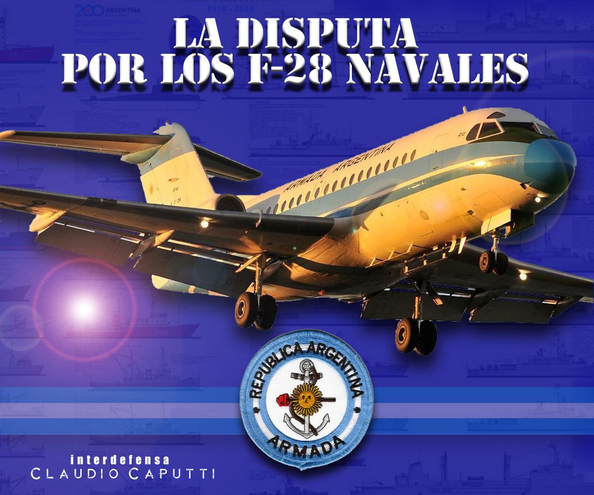 La histórica disputa por los F-28 navales I1d8g6