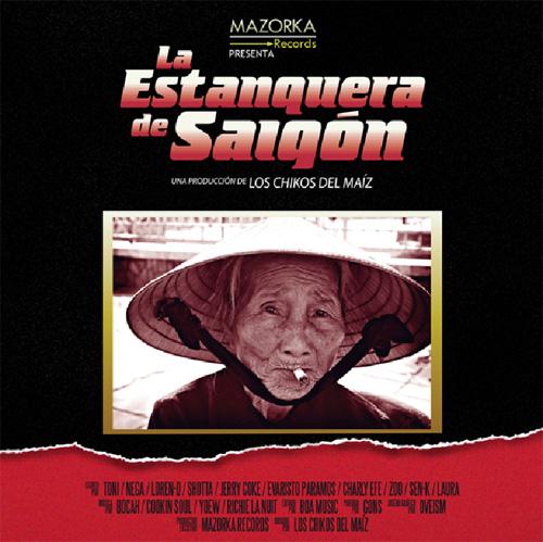 Los Chikos del Maíz - La Estanquera de Saigon 14uz7tl