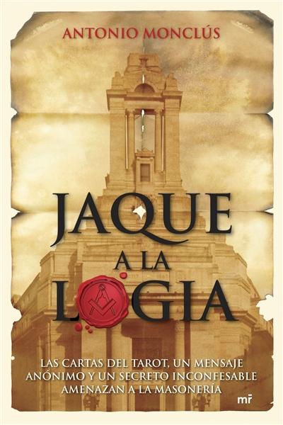 Jaque a la logia - Antonio Monclús Jt7z39
