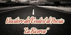 """Contest di Poesia """"La Ricerca"""" - VOTA IL VINCITORE 2mgmk5z"""