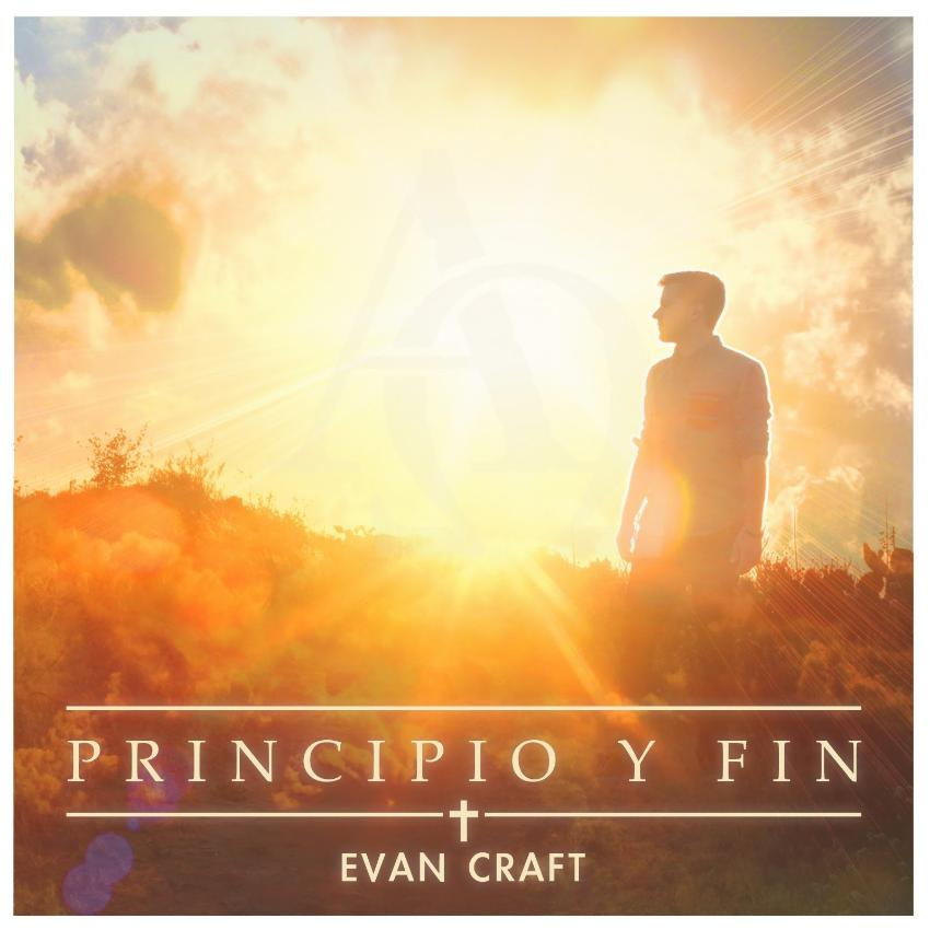 Evan Craft  (Principio y Fin) Album 2015  4ptqvq