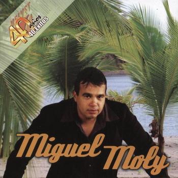 Miguel Moly  Velvet 40 años 40 Exitos 2009 (NUEVO) - Página 2 Feib82