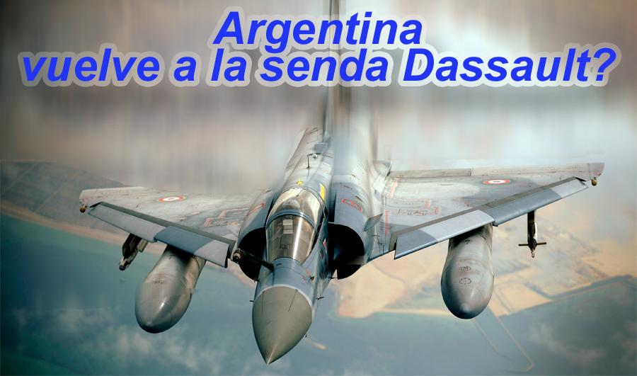 Remplazo de los Mirage III/V:¿Argentina vuelve a la senda Dassault? Oaqlfl