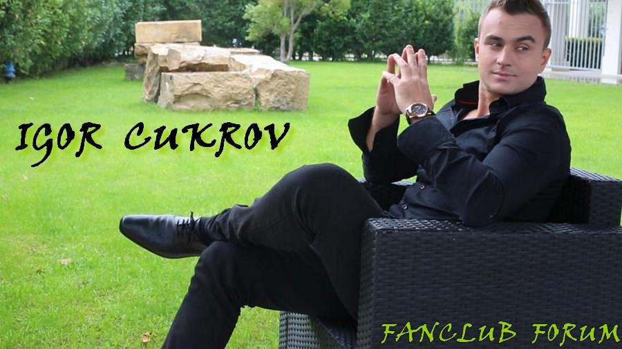 FANCLUB FORUM IGOR CUKROV