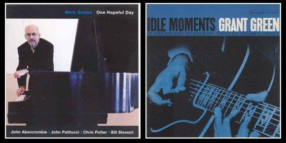 "Doble Sesión: Mark SOSKIN (""One Hopeful Day"") & Grant GREEN (""Idle Moments"") 30cbp95"