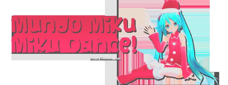 Mundo MikuMikuDance~
