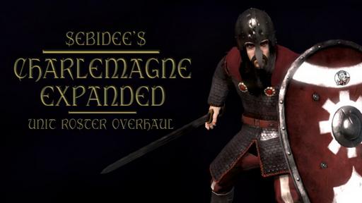 Sebidee's Charlemagne Expanded - Unit Roster Overhaul 262rtk5