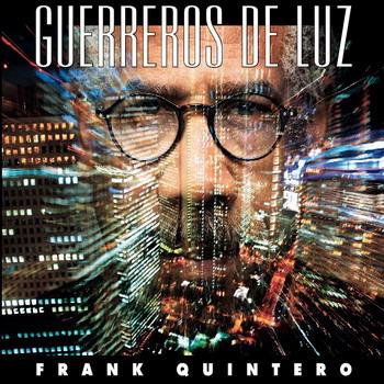 Frank Quintero - Guerreros De Luz 2011 (NUEVO) 2qupzdk