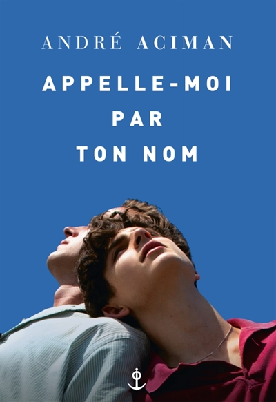 andre - Call me by your name d'Andre Aciman 2dlninb