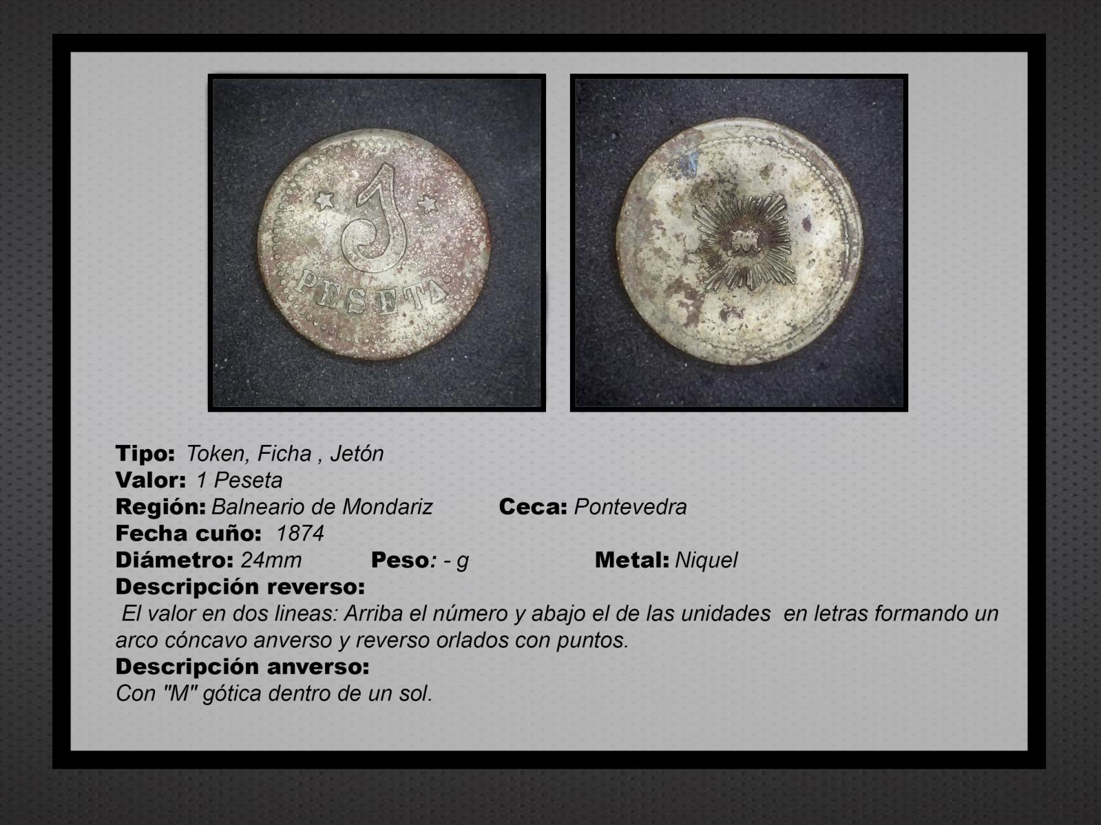 1874 d.C - 1  Pesetas. Ficha del Balneario de Mondariz 23u34ag