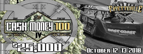 "Fayetteville Motor Speedway Presents ""Cash Money 100"" October 12th & 13th 2s0y70z"