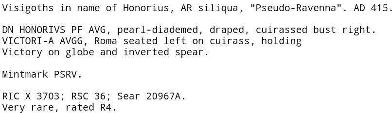 1/2 silicua acuñada por visigodos a nombre de Honorio. VICTORI-A AVGG. Roma sedente a izq. Ceca Arlés. 1038lt2