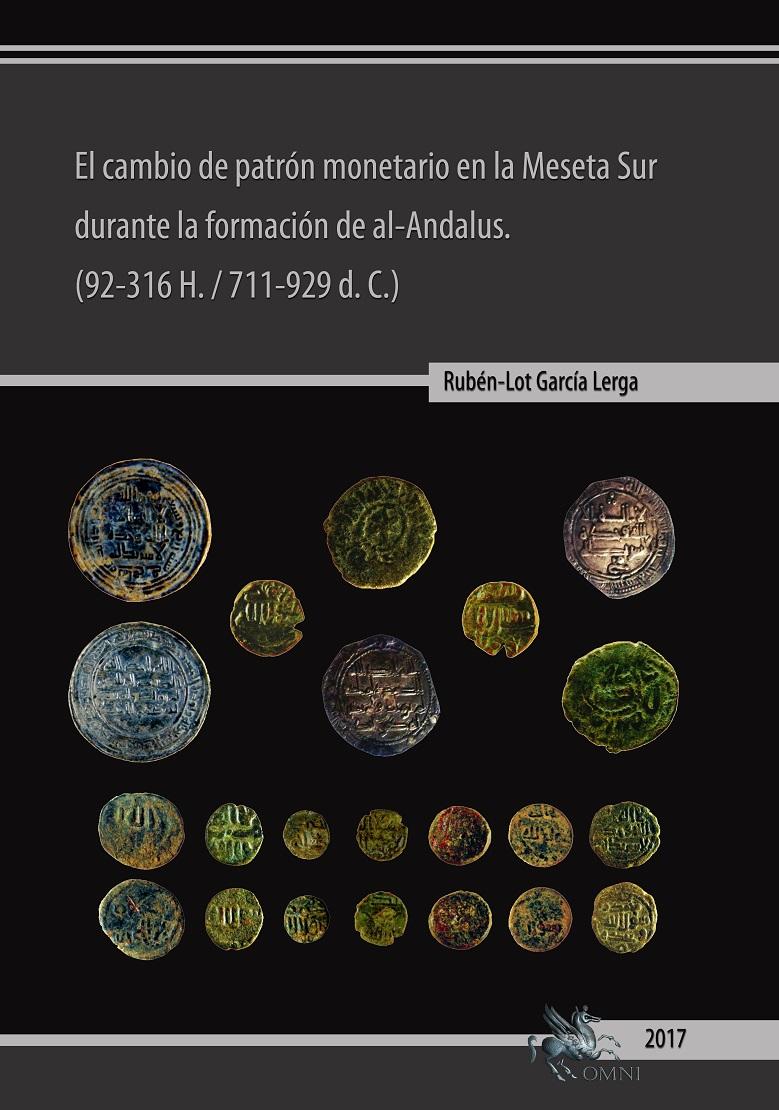 ¡¡NOVEDAD EDITORIAL OMNI!! EL CAMBIO DE PATRON MONETARIO EN LA MESETA SUR de Ruben-Lot G. 1124wf7