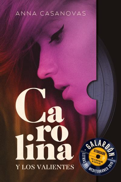 Carolina y los valientes - Anna Casanovas 2u5v0ue