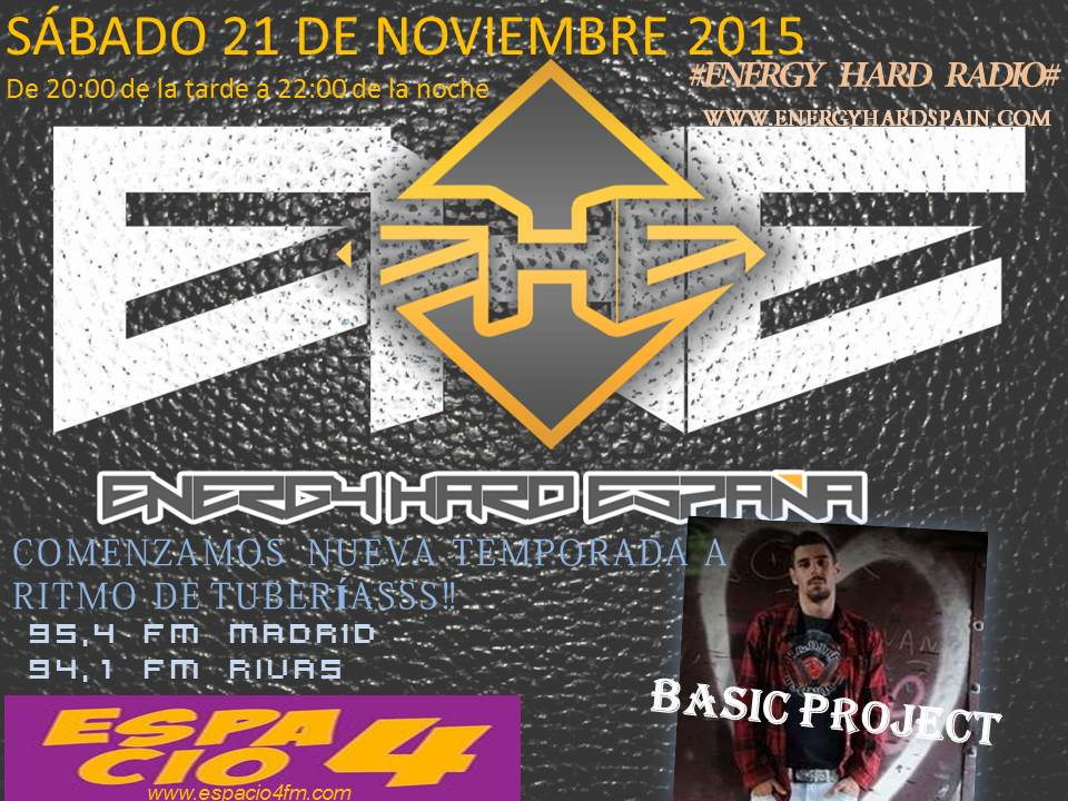 COMIENZA LA NUEVA TEMPORADA DE ENERGY HARD RADIO... CON BASIC PROJECT! (21/11/2015) I70tia
