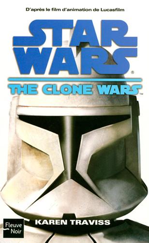SERIE - THE CLONE WARS T1 à 5 (Traviss & Miller) CWT1