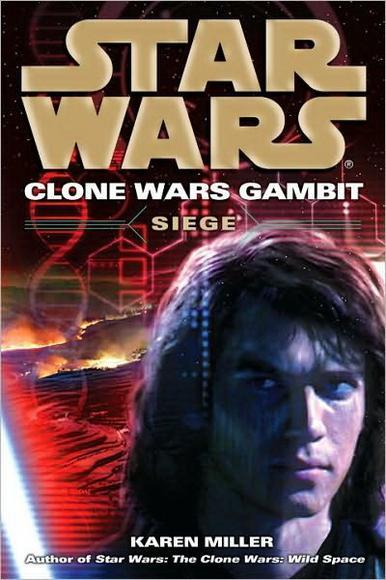 SERIE - THE CLONE WARS T1 à 5 (Traviss & Miller) Siege