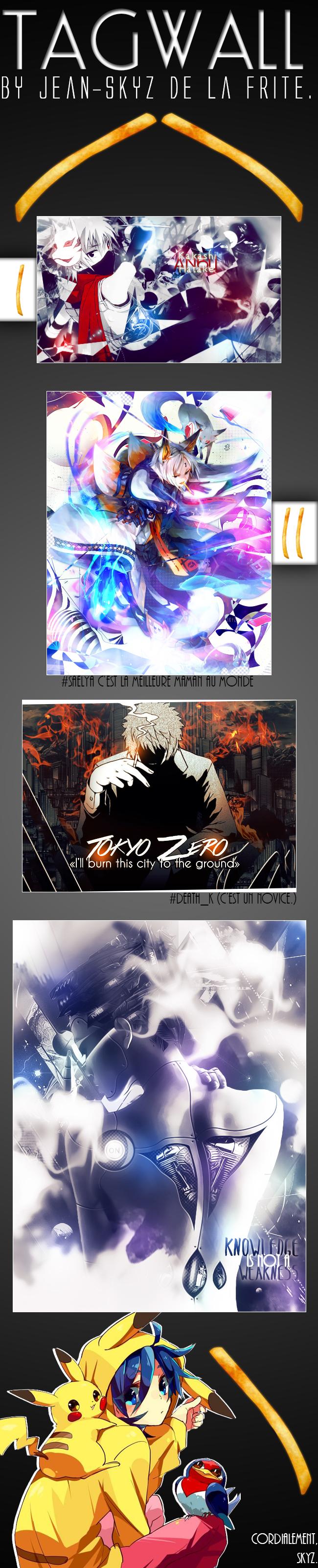 SkyZou'nouille - Page 2 _tagwall__jean_skyz_de_la_frite_by_skyzouille-d9vjmsr