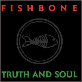 Un disco, un gif - Página 6 Fishbone_truthandsoul