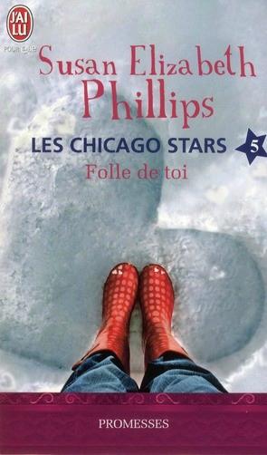 Les Chicago Stars, Tome 5 : Folle de toi de Susan Elizabeth Phillips 96572342
