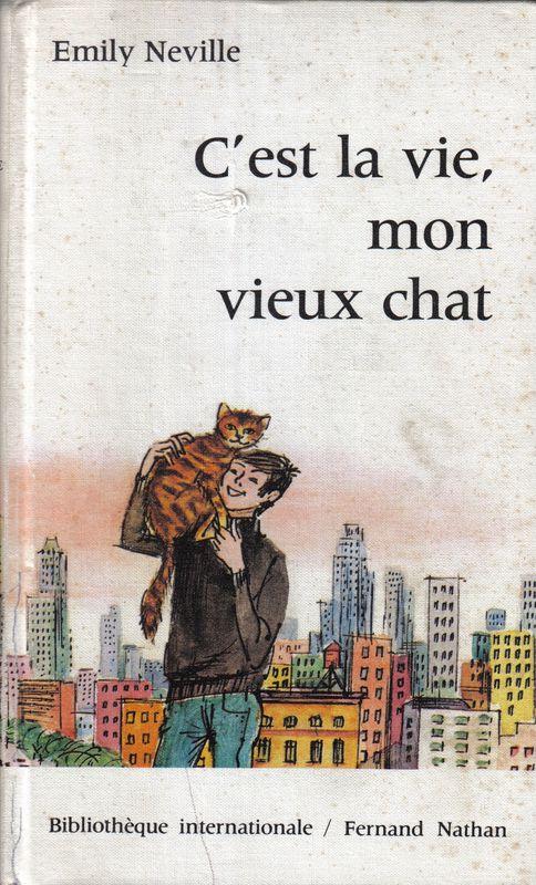 C'est la vie, mon vieux chat d'Emily Neville 63131875
