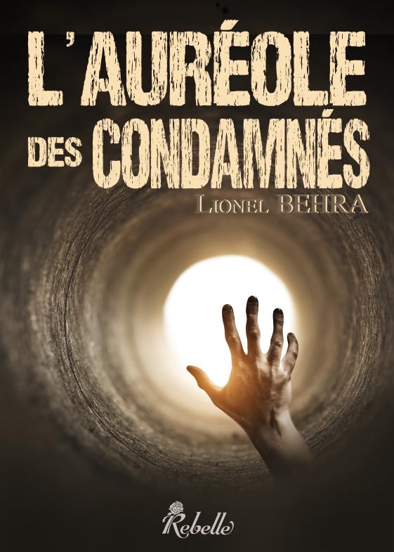 L'auréole des Condamnés (Rebelle Editions) 96123899