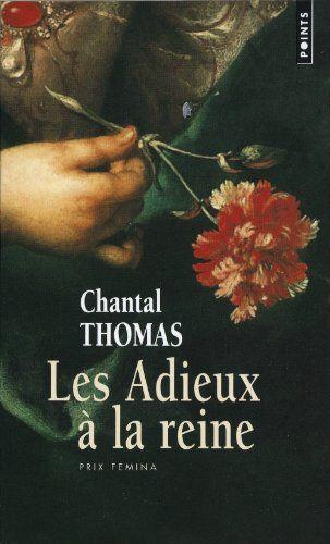 Les Adieux à la reine de Chantal Thomas, le livre 73001558