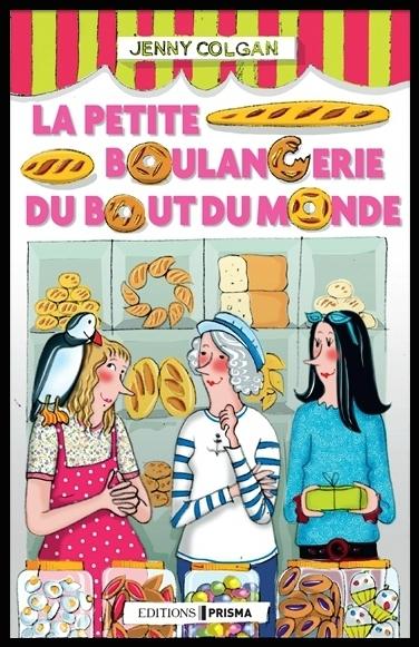 La petite boulangerie du bout du monde de Jenny Colgan 101950735