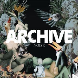 Archive : un monde fou Noise