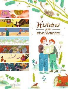 Racontes moi, inventes moi des histoires simples de la simple vie Histoires-pour-vivre-heureux-230x300