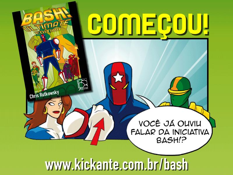 BASH! agora no Brasil Iniciativa_bash