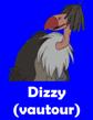 [Règle n°2 : Ne pas poster plus d'une proposition/réponse à la suite d'une question/enigme] Best Character Saison 1 - Page 2 Dizzy%20(vautour)