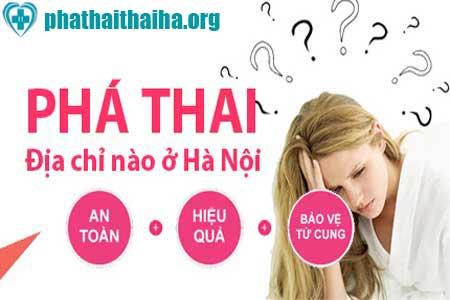 Địa chỉ nạo phá thai an toàn ở đâu Hà Nội Dia-chi-pha-thai-an-toan-ha-noi