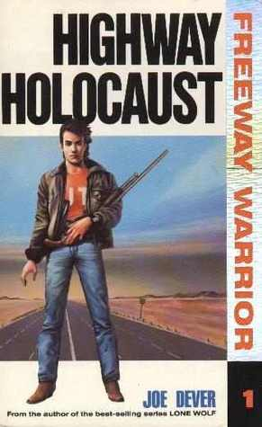 FREEWAY WARRIOR 1 par Joe Dever : Highway Holocaust 1260824