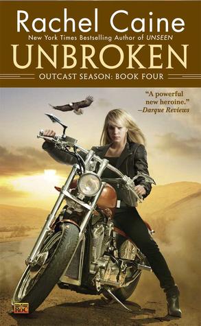 Outcast Season Series: Unbroken The 4th Book - Rachel Caine 8495990