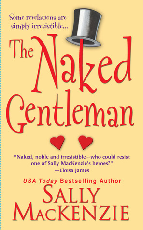 Noblesse Oblige - Tome 4 : Le Gentleman mis à nu de Sally MacKenzie 2556202
